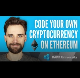 How to Code Your Own CryptoCurrency | Ethereum Blockchain | Dapp University