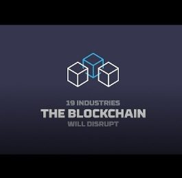 Industries Blockchain Technology Will Disrupt | Future Thinkers