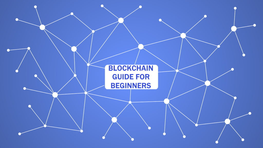 Blockchain Guide for Beginners
