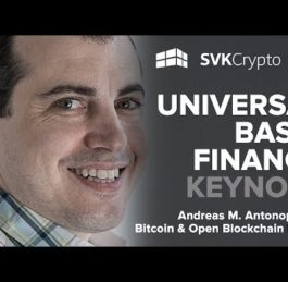 Universal Basic Finance | Andreas M. Antonopoulos Keynote | Crypto Compare Summit