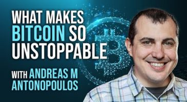 Andreas Antonopoulos and Alex Saunders | What Makes Bitcoin So Unstoppable