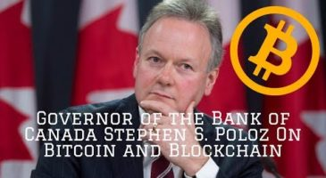 Bank of Canada Stephen Governor Poloz on Bitcoin and Blockchain Technology