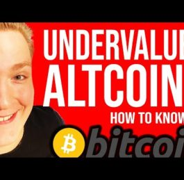 Bitcoin and Undervalued Altcoins Today