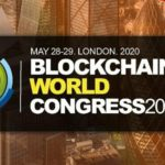 Blockchain World Congress 2020 London