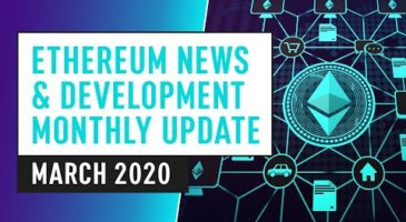 Ethereum Blockchain News & Development | 2020 Update
