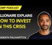 Pomp Podcast #256 | Billionaire Chamath Palihapitiya on How To Invest in This Crisis