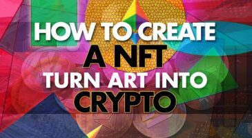 How to Create NFTs Non Fungible Tokens