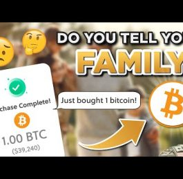 Do YOU Tell Friends and Family That You've Invested In Bitcoin?